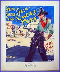 Original cover illustration. Gun Smoke Cure, Stone Cody. Published Cassell 1930s