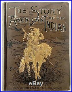SIGNED 1887 Story of Native American Indian Brooks Gilt Cover Art Illustration